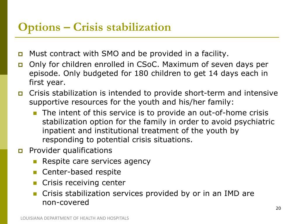 Options – Crisis stabilization