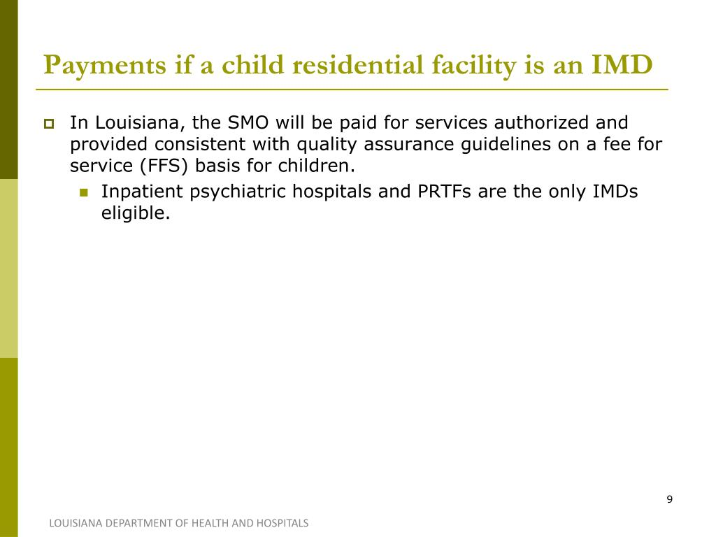 Payments if a child residential facility is an IMD