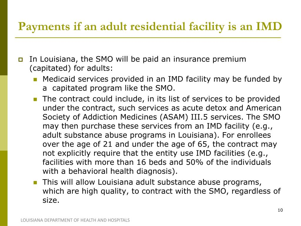 Payments if an adult residential facility is an IMD