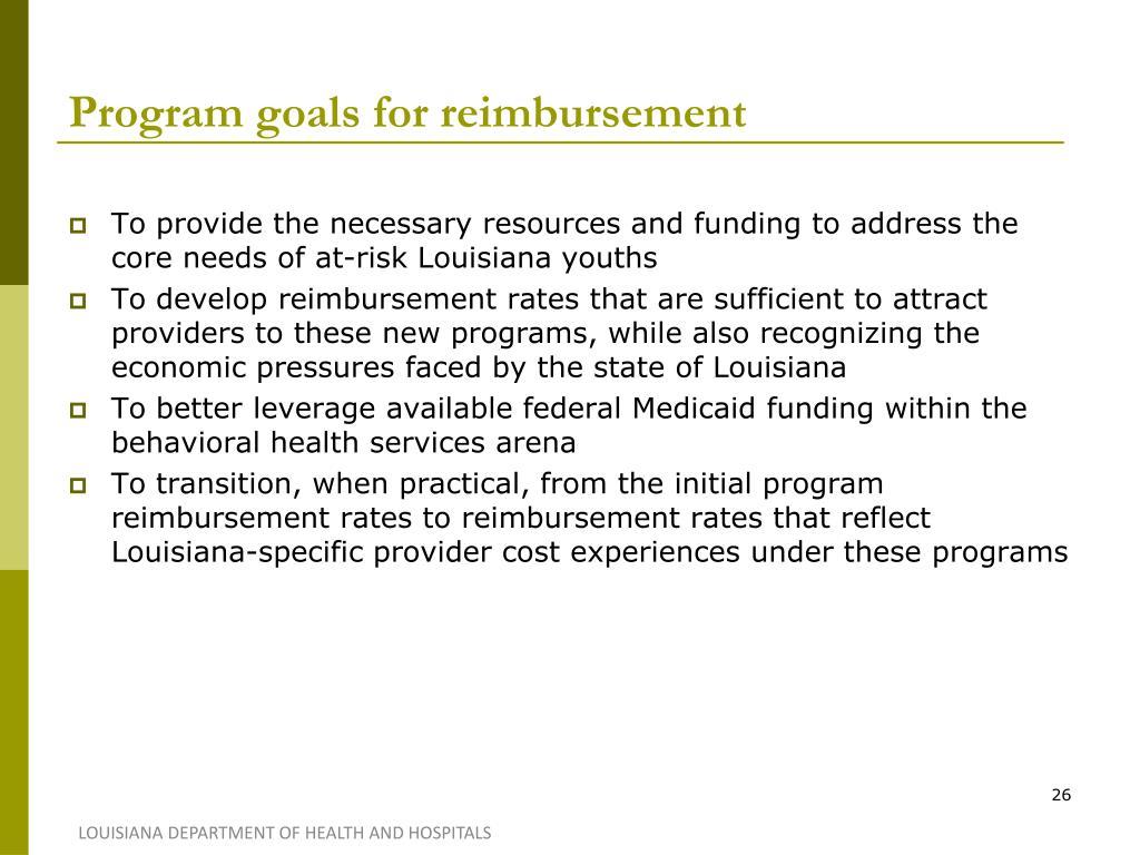 Program goals for reimbursement