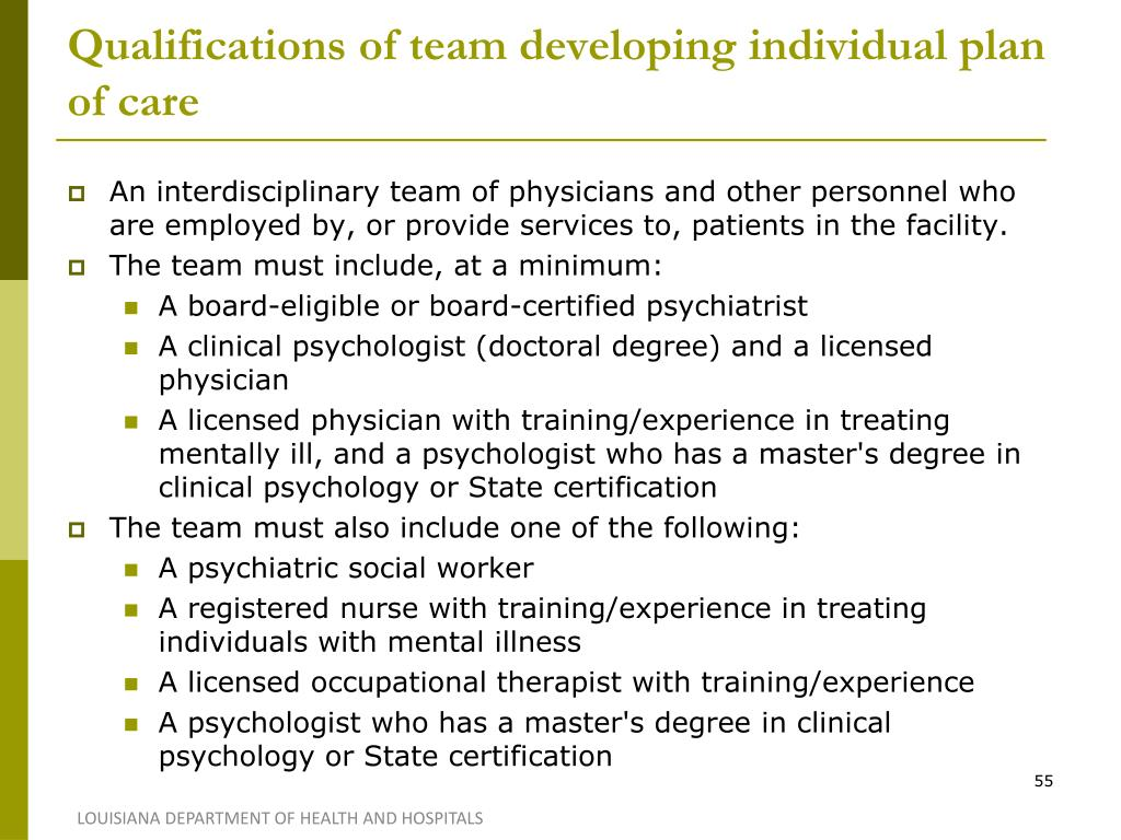 Qualifications of team developing individual plan of care