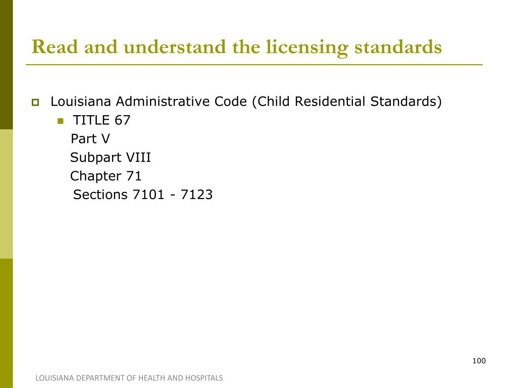 Read and understand the licensing standards