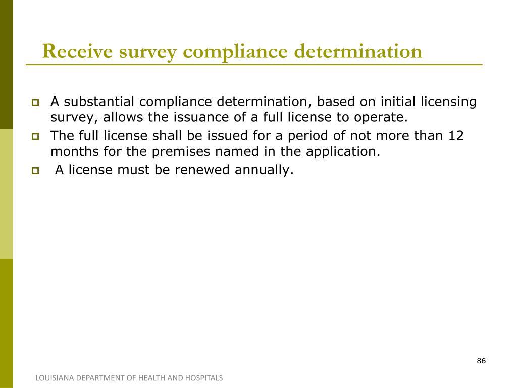 Receive survey compliance determination