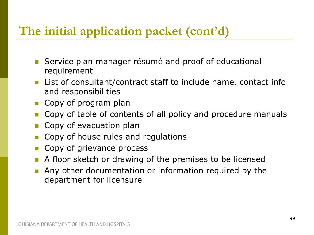 The initial application packet (cont'd)