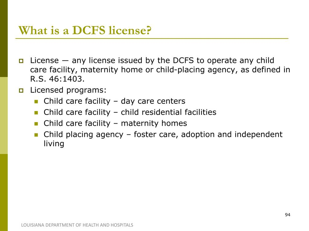 What is a DCFS license?
