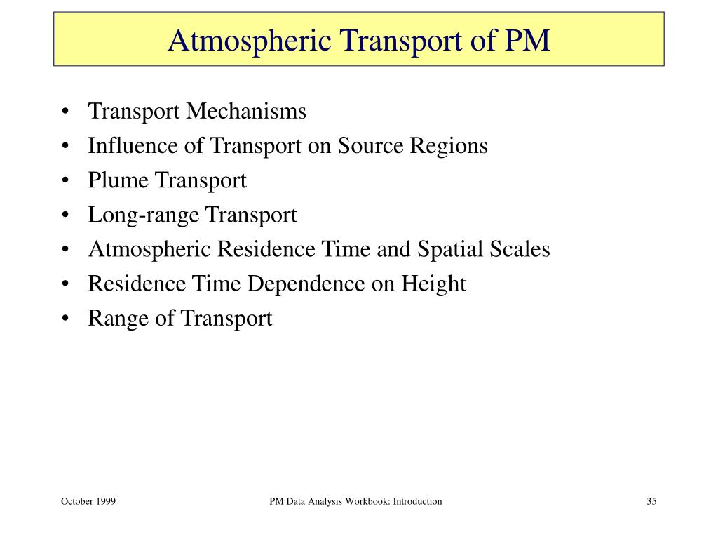 Atmospheric Transport of PM