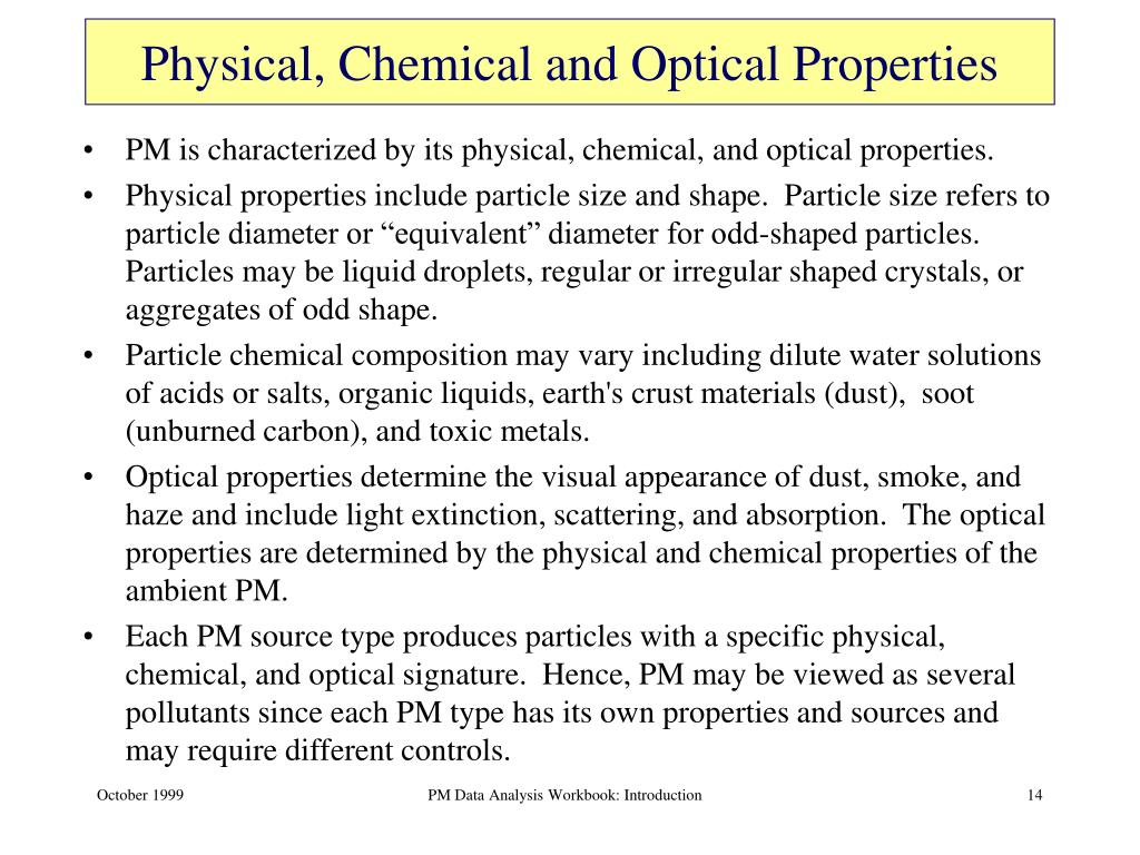 Physical, Chemical and Optical Properties