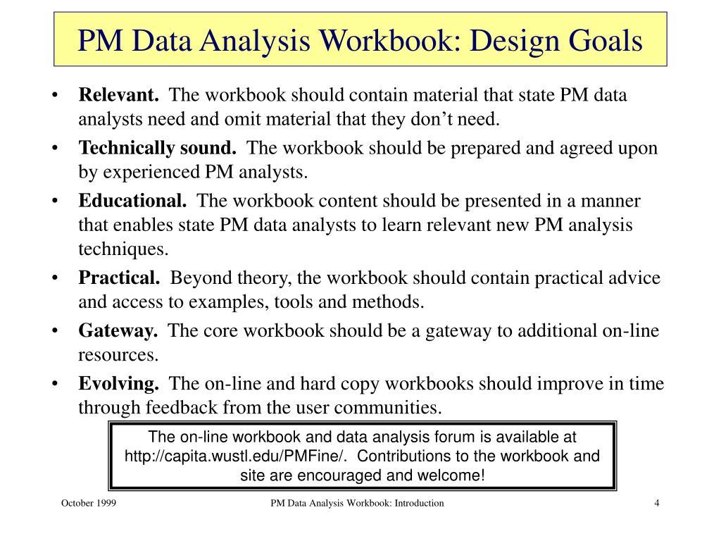 PM Data Analysis Workbook: Design Goals