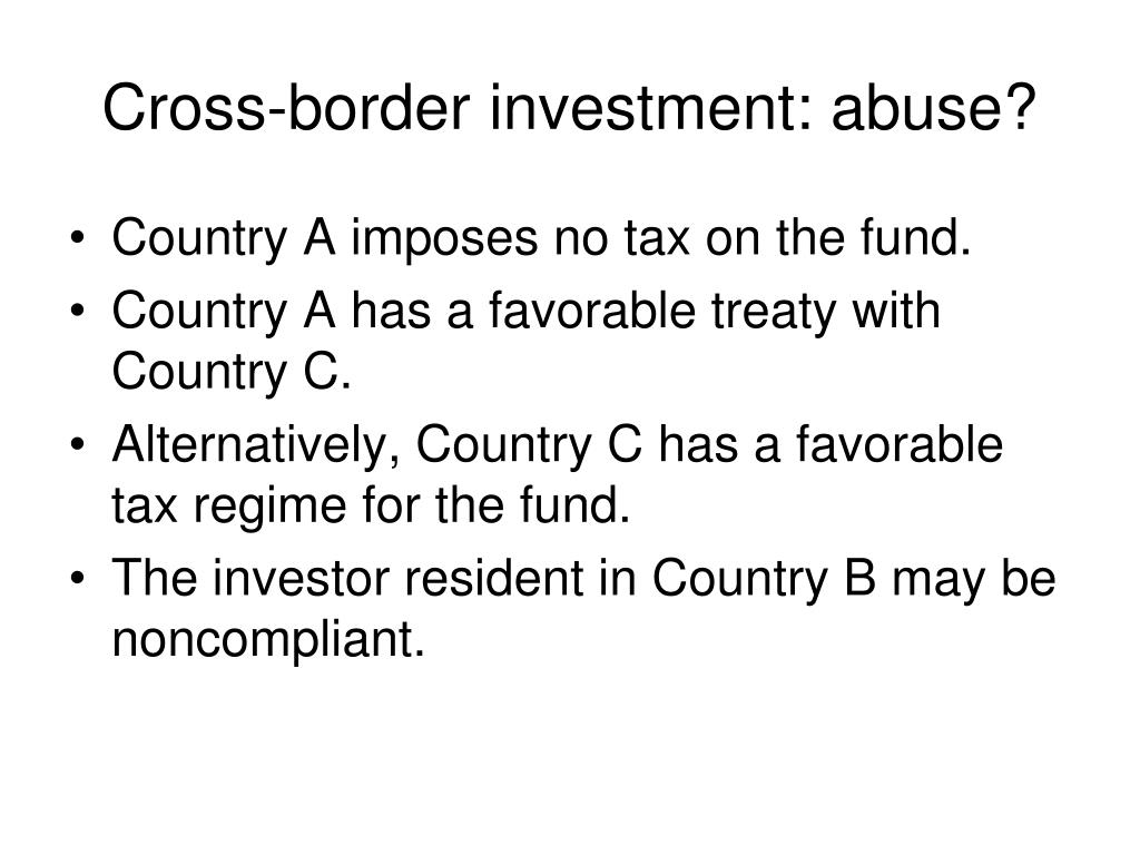 Cross-border investment: abuse?
