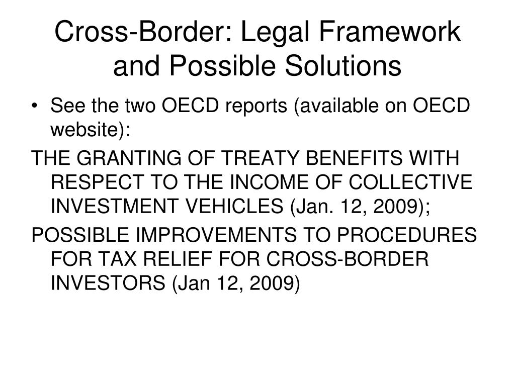 Cross-Border: Legal Framework and Possible Solutions