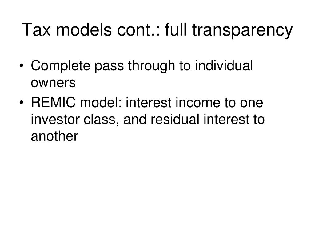 Tax models cont.: full transparency
