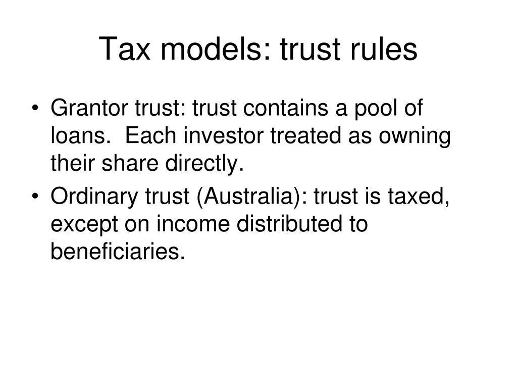 Tax models: trust rules