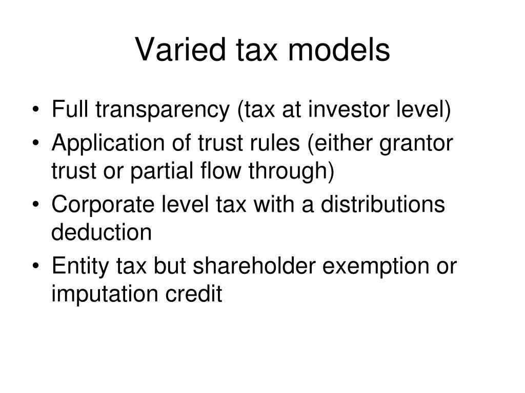 Varied tax models