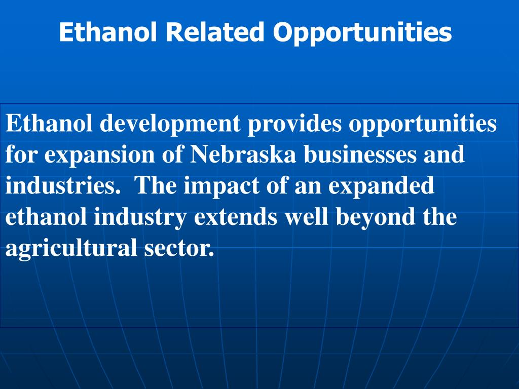 Ethanol Related Opportunities