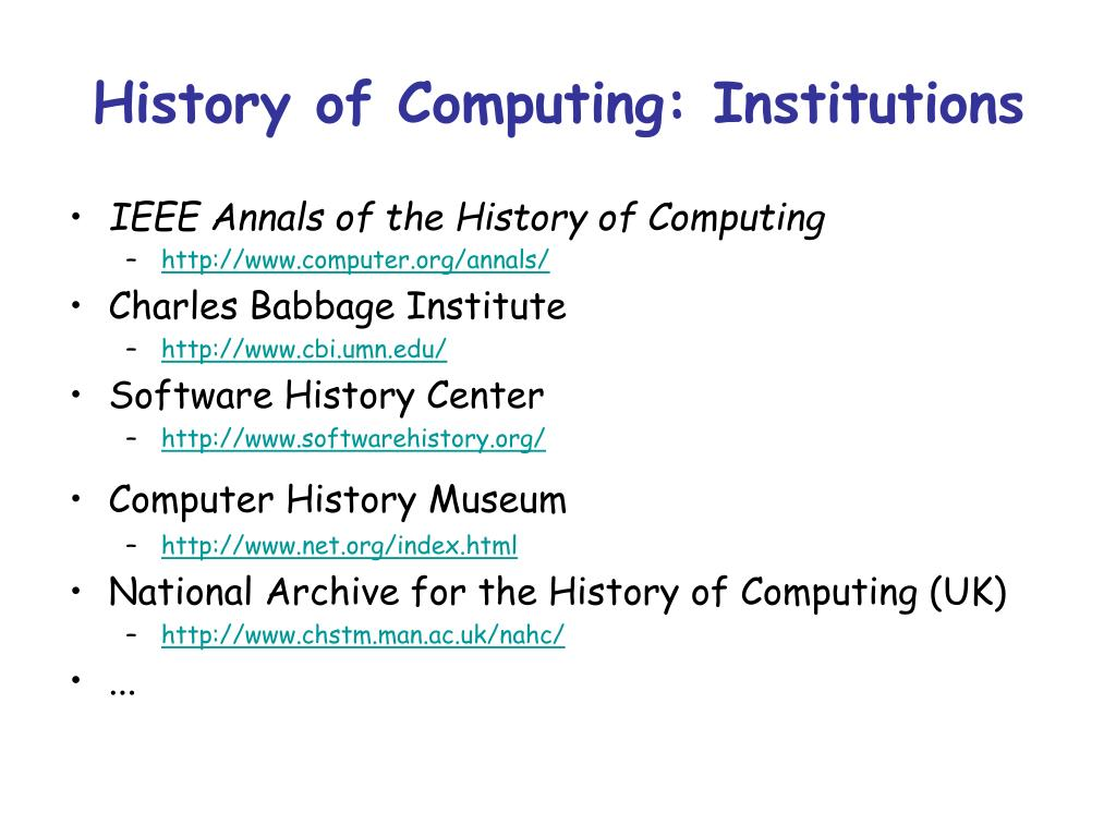 History of Computing: Institutions