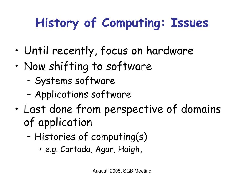 History of Computing: Issues