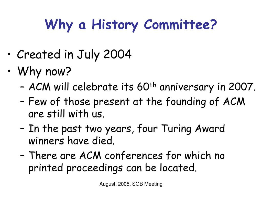 Why a History Committee?