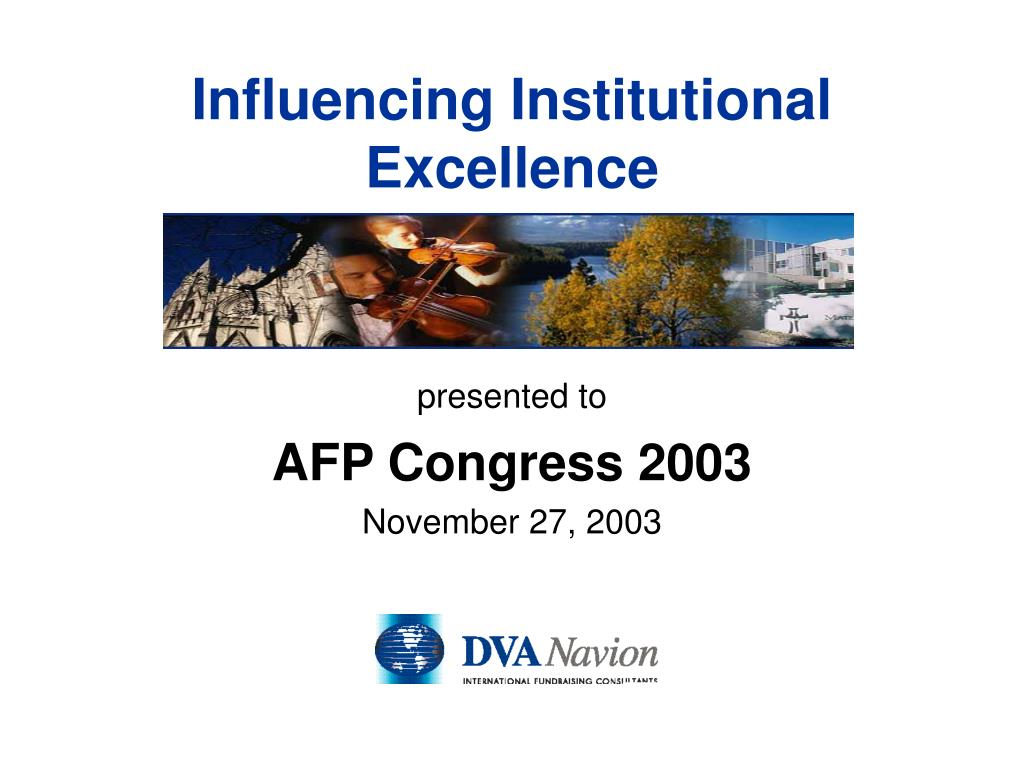 influencing institutional excellence l.