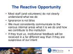 the reactive opportunity