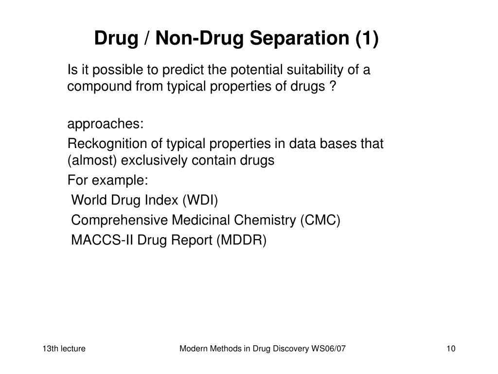 Drug / Non-Drug Separation (1)