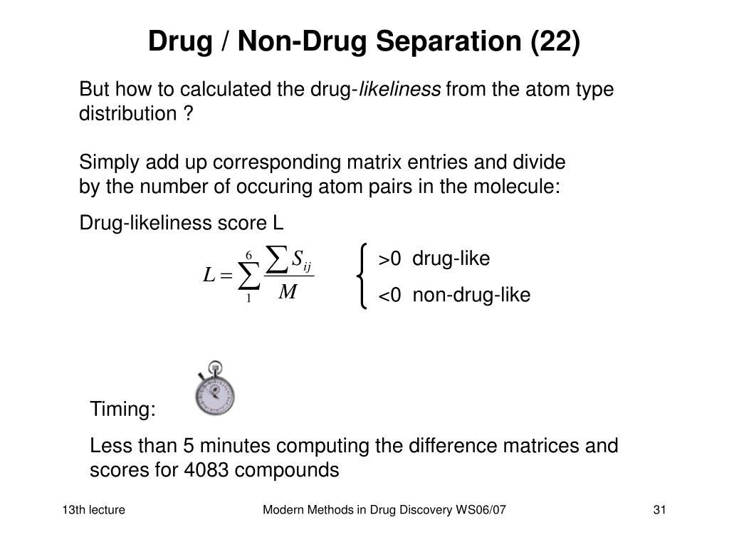 Drug / Non-Drug Separation (22)