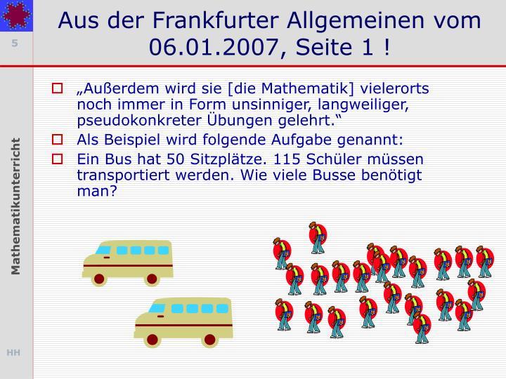 Aus der Frankfurter Allgemeinen vom 06.01.2007, Seite 1 !