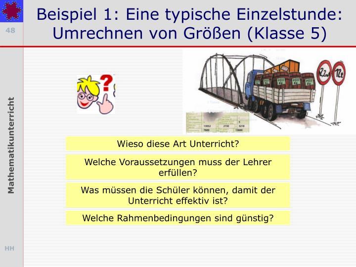Beispiel 1: Eine typische Einzelstunde: Umrechnen von Größen (Klasse 5)