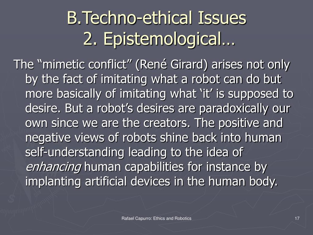 B.Techno-ethical Issues