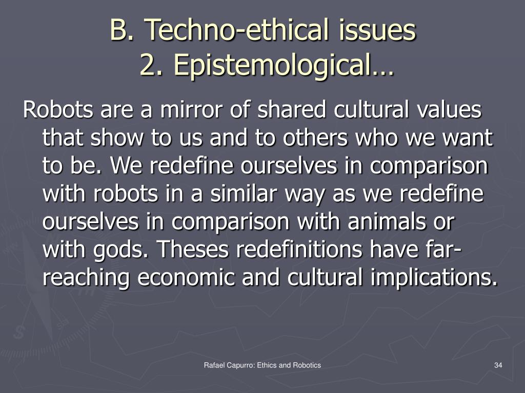 B. Techno-ethical issues