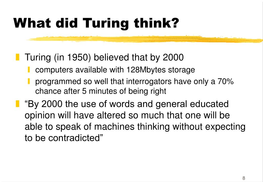 What did Turing think?