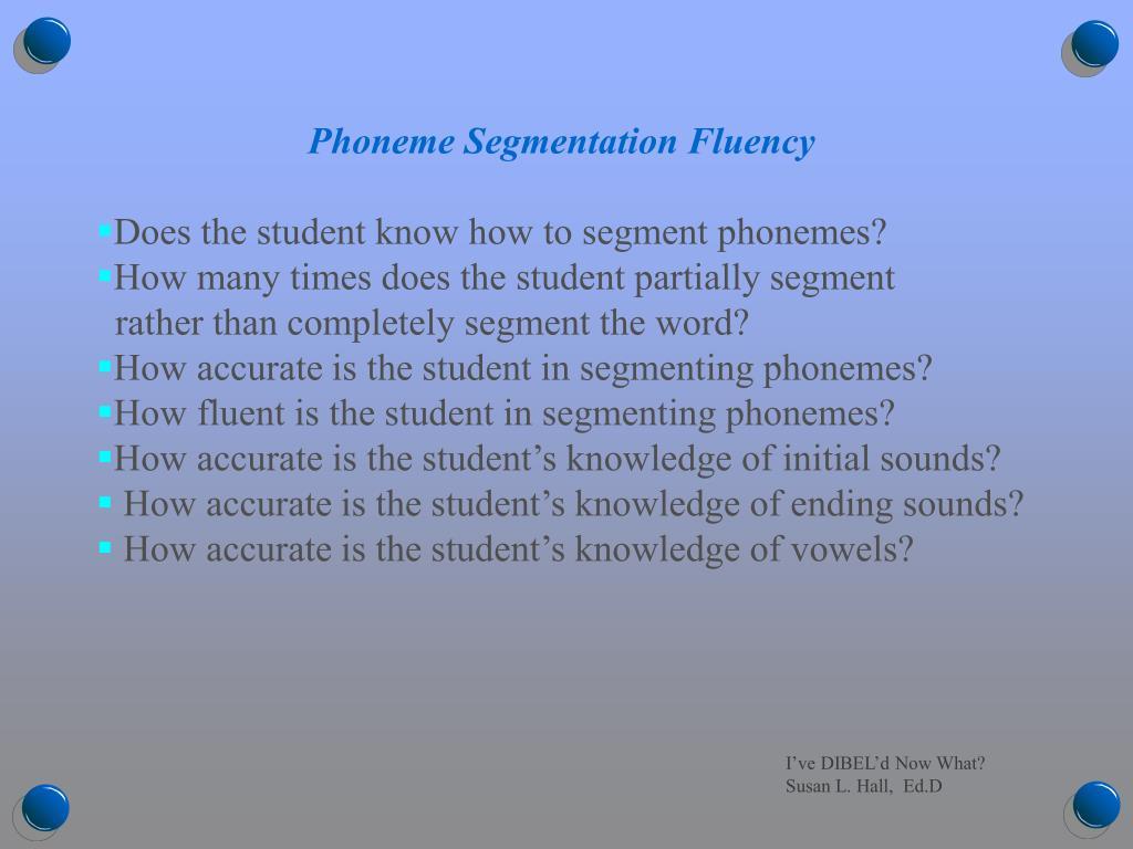 Phoneme Segmentation Fluency