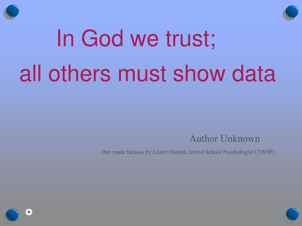 In God we trust;