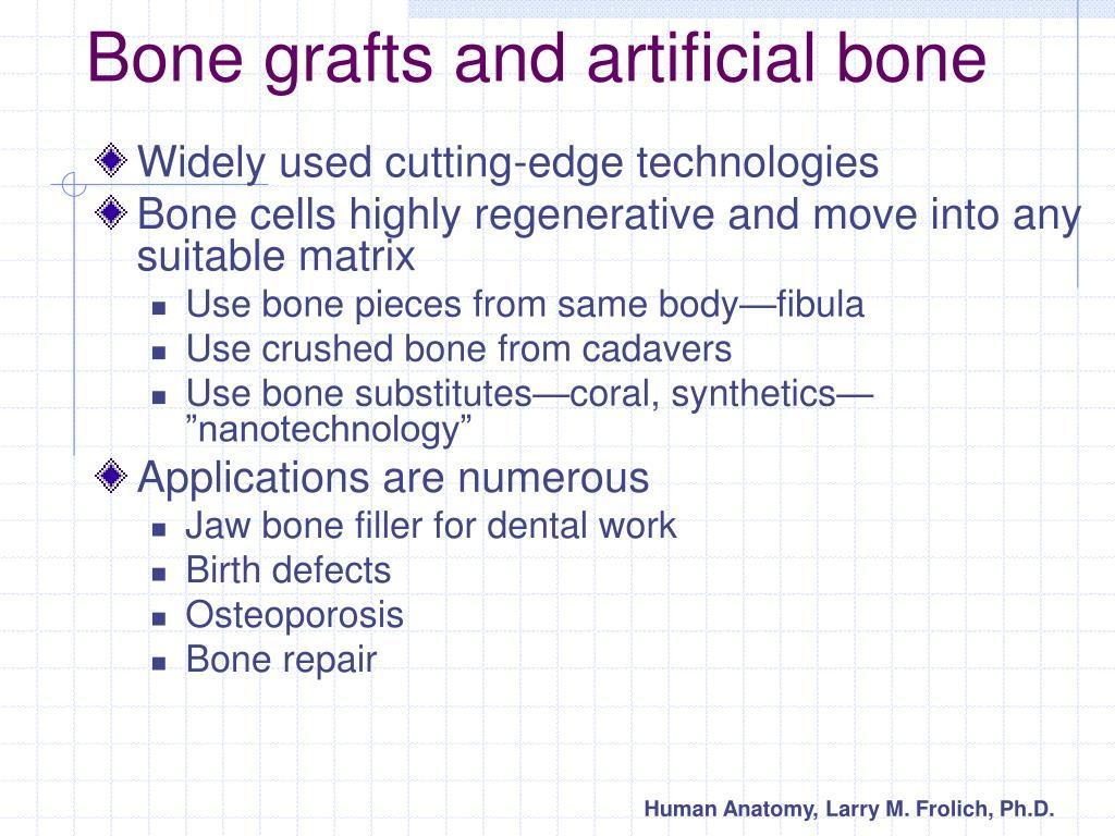 Bone grafts and artificial bone