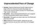 unprecedented pace of change