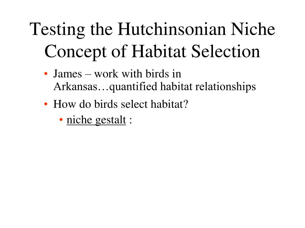 Testing the Hutchinsonian Niche Concept of Habitat Selection