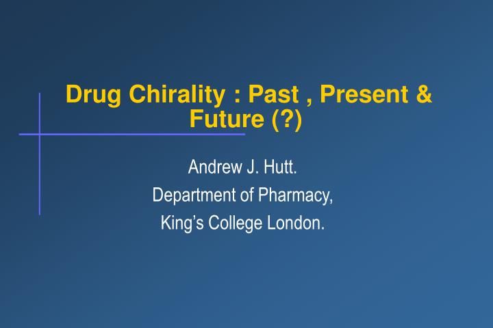 drug chirality past present future n.