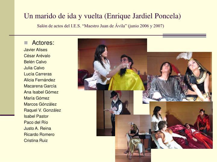Un marido de ida y vuelta (Enrique Jardiel Poncela)