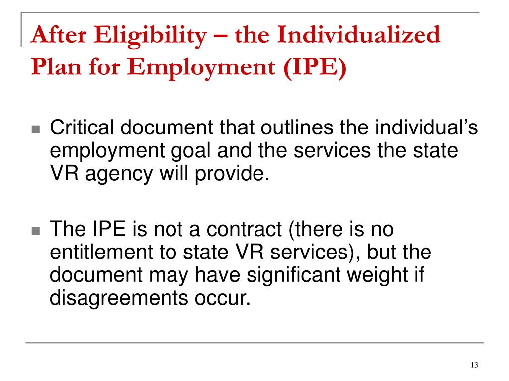After Eligibility – the Individualized Plan for Employment (IPE)