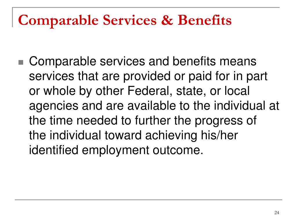 Comparable Services & Benefits