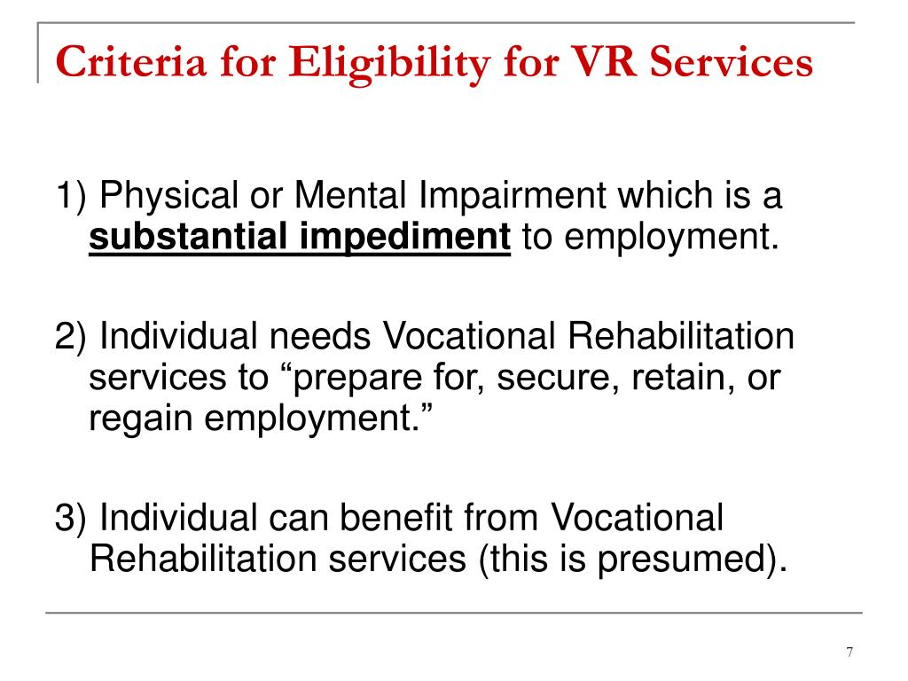 Criteria for Eligibility for VR Services