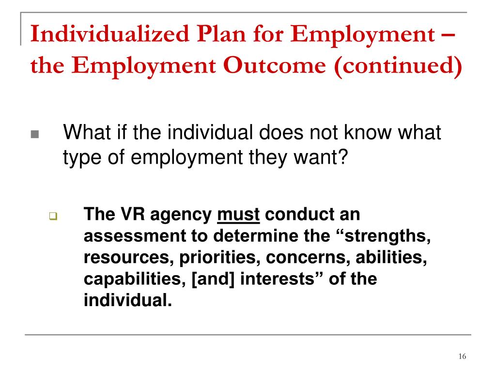 Individualized Plan for Employment – the Employment Outcome (continued)