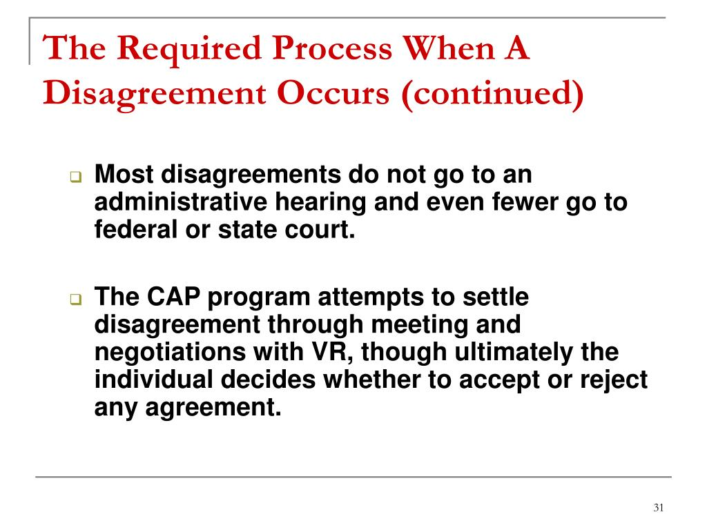 The Required Process When A Disagreement Occurs (continued)