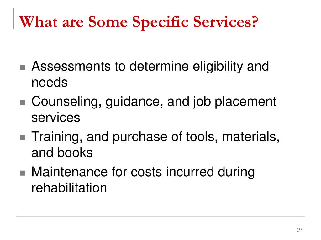 What are Some Specific Services?