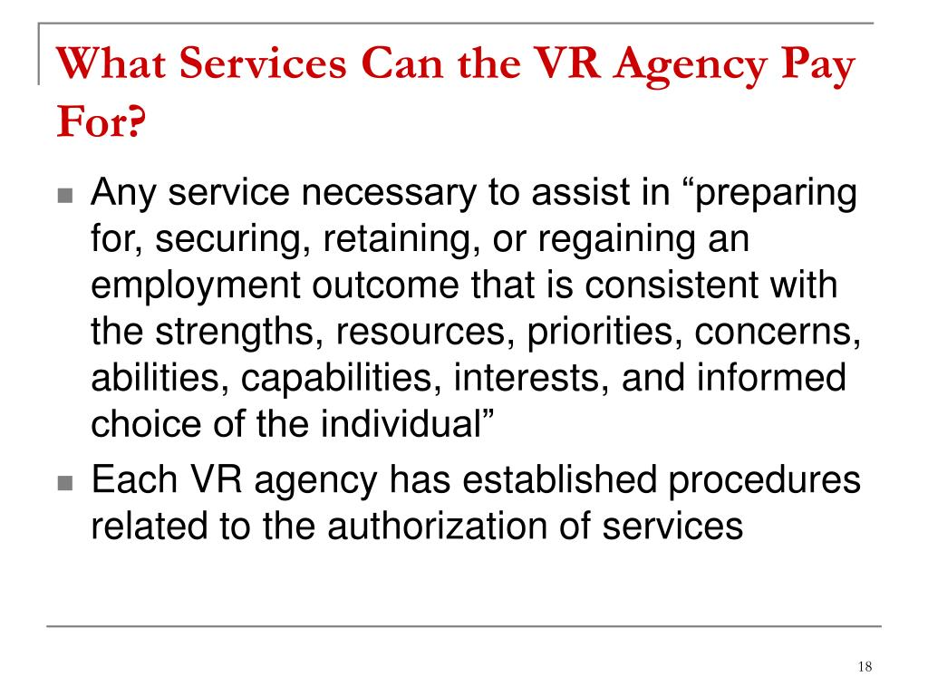 What Services Can the VR Agency Pay For?