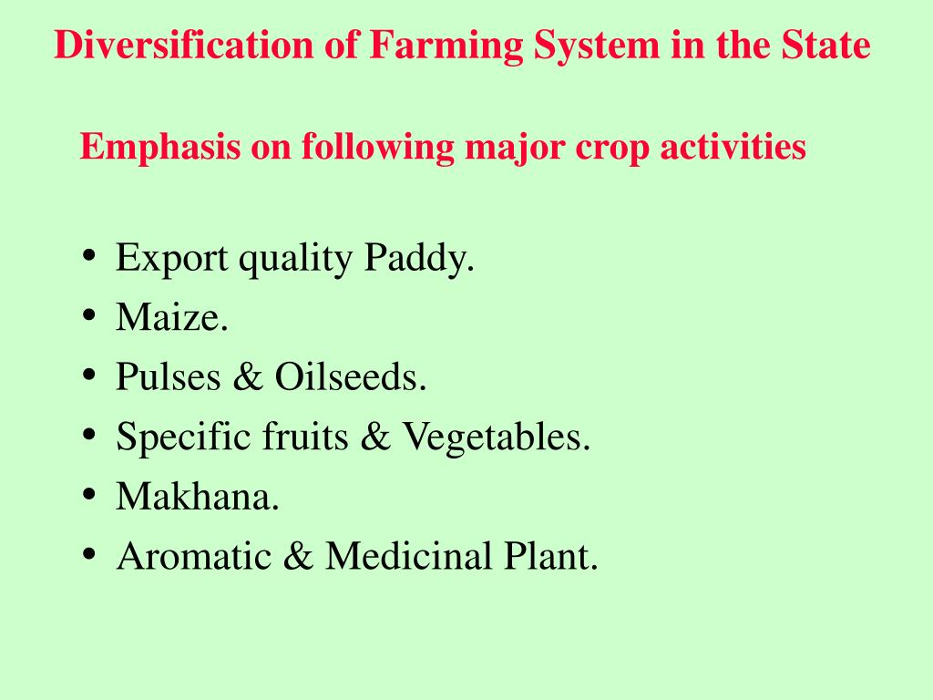 Diversification of Farming System in the State