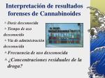 interpretaci n de resultados forenses de cannabinoides