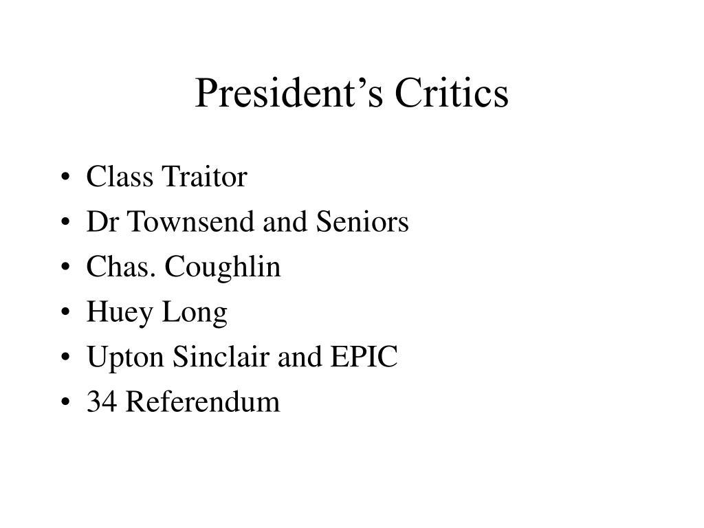 President's Critics