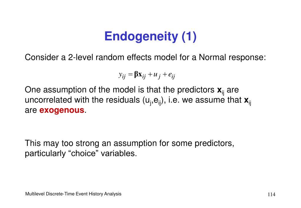 Endogeneity (1)