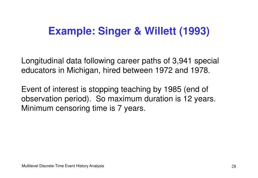 Example: Singer & Willett (1993)