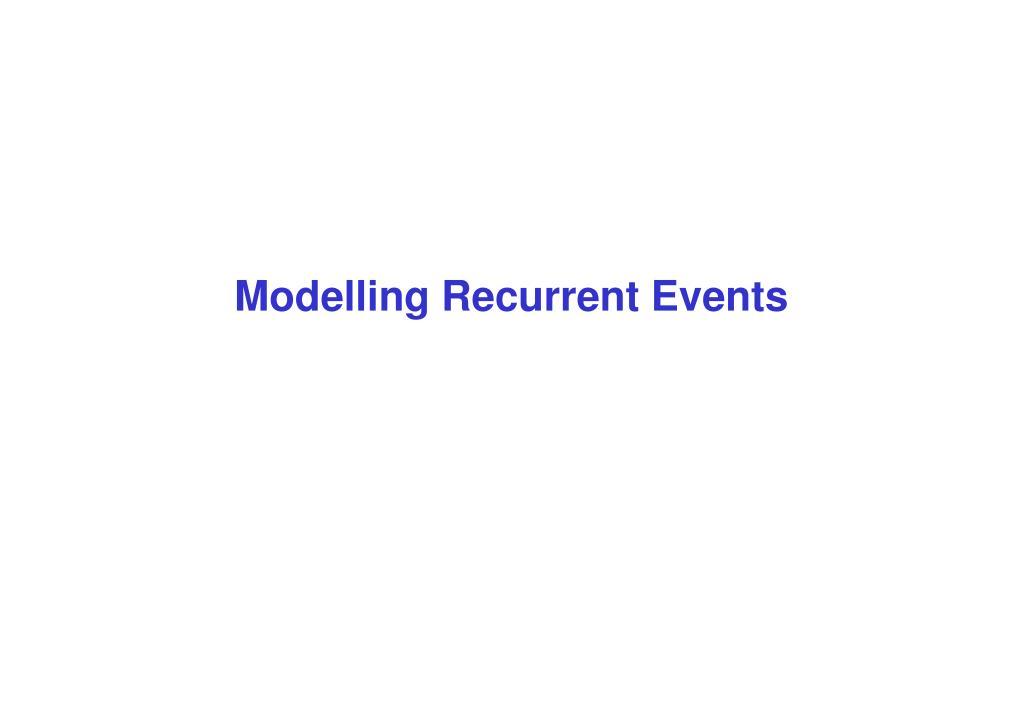 Modelling Recurrent Events